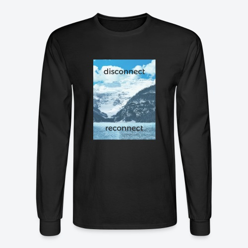 Disconnect Reconnect - Men's Long Sleeve T-Shirt