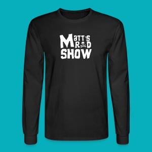 Matt's Rad Show. Long Sleeve. - Men's Long Sleeve T-Shirt