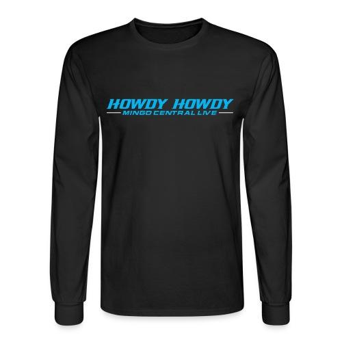Howdy Howdy Hoodies - Men's Long Sleeve T-Shirt