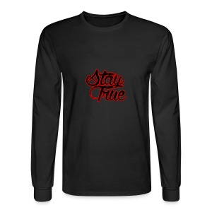 Stay True - Men's Long Sleeve T-Shirt