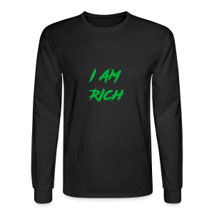 I AM RICH (WASTE YOUR MONEY) - Men's Long Sleeve T-Shirt