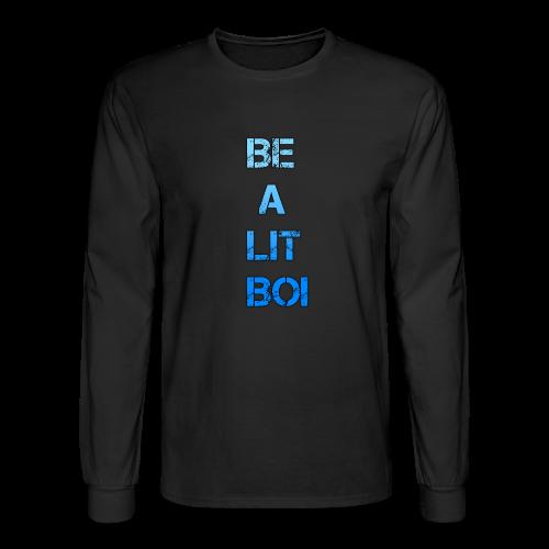 BE A LIT BOI Special - Men's Long Sleeve T-Shirt