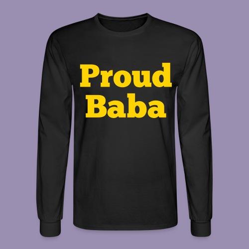 Proud Baba - Men's Long Sleeve T-Shirt