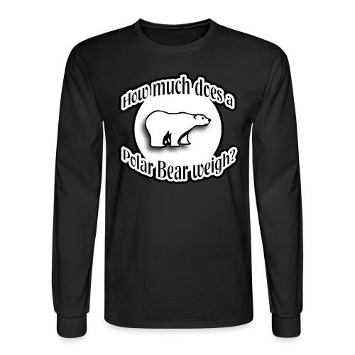 How Much Does A Polar Bear Weigh? - Men's Long Sleeve T-Shirt