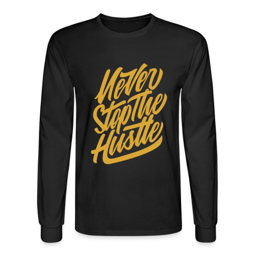 Never Stop The Hustle - Men's Long Sleeve T-Shirt