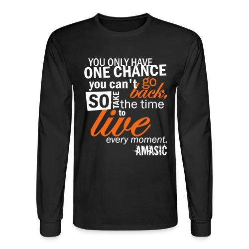 one chance - Men's Long Sleeve T-Shirt