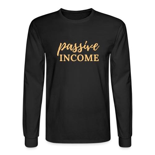Passive Income - Lt. Gold - Men's Long Sleeve T-Shirt
