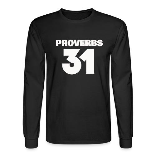 PROVERBS 31 - Men's Long Sleeve T-Shirt