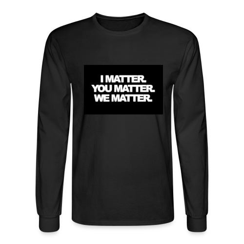 We matter - Men's Long Sleeve T-Shirt