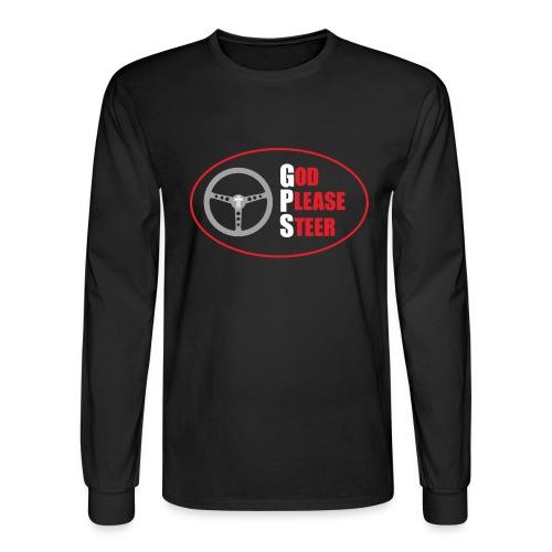 GPS - God Please Steer - Men's Long Sleeve T-Shirt