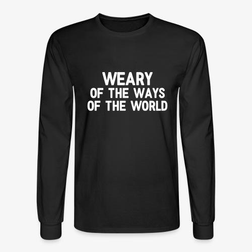 Weary - Men's Long Sleeve T-Shirt
