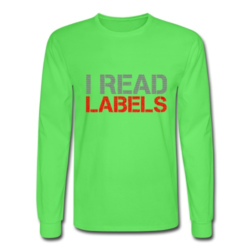 I READ LABELS - Men's Long Sleeve T-Shirt