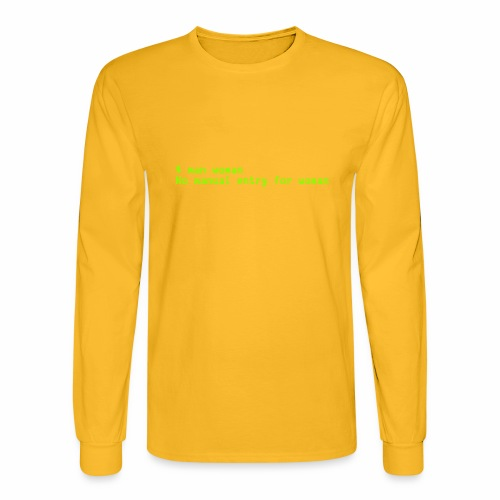 man woman. No manual entry for woman - Men's Long Sleeve T-Shirt