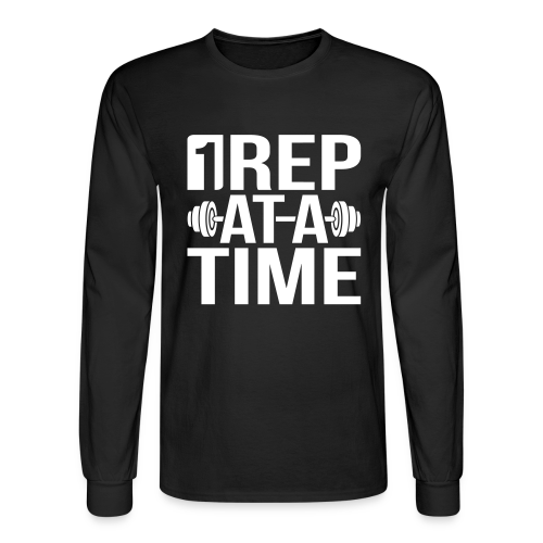 1Rep at a Time - Men's Long Sleeve T-Shirt