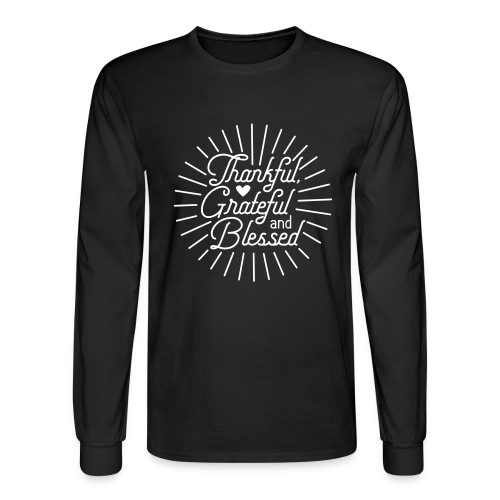 Thankful, Grateful and Blessed Design - Men's Long Sleeve T-Shirt