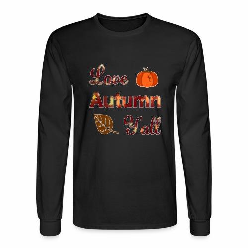 Love Autumn Y'all Fall Season Leaf Foliage Gourd. - Men's Long Sleeve T-Shirt
