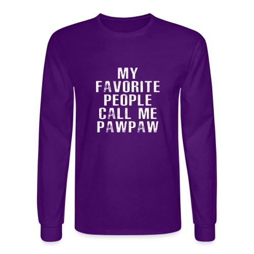 My Favorite People Called me PawPaw - Men's Long Sleeve T-Shirt