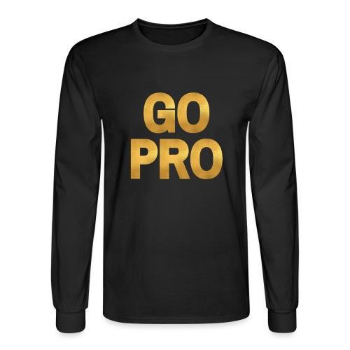 GO PRO - Gold Foil Look - Men's Long Sleeve T-Shirt