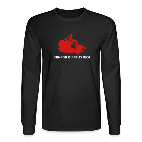 Canada is Really Big - Men's Long Sleeve T-Shirt