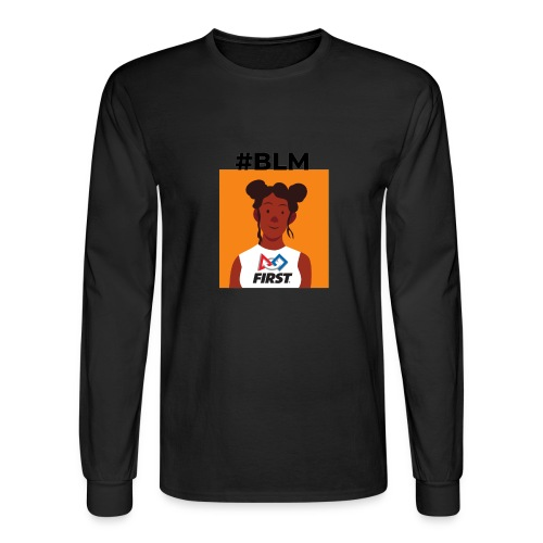 #BLM FIRST Girl Supporter - Men's Long Sleeve T-Shirt