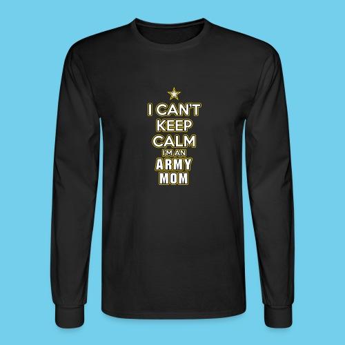 I Can't Keep Calm, I'm an Army Mom - Men's Long Sleeve T-Shirt