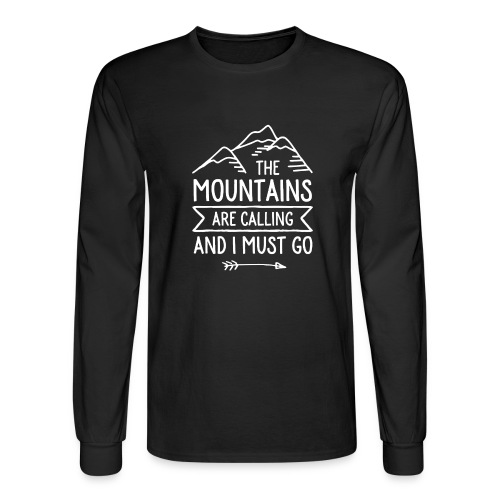 The Mountains are Calling and I Must Go - Men's Long Sleeve T-Shirt
