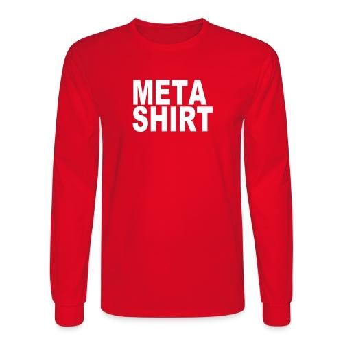 metashirt - Men's Long Sleeve T-Shirt