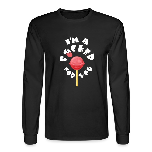 Im A Sucker For You - Men's Long Sleeve T-Shirt