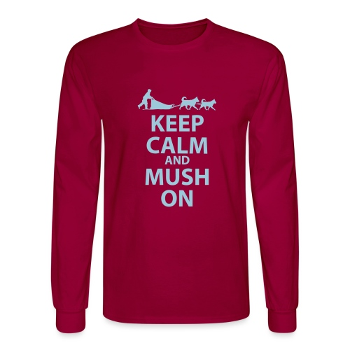 Keep Calm & MUSH On - Men's Long Sleeve T-Shirt