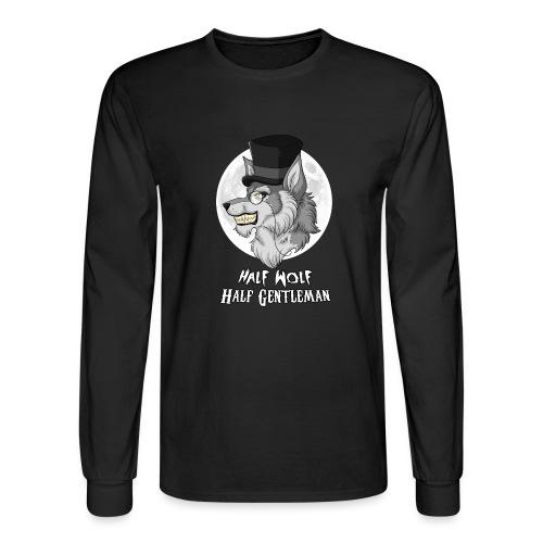 Half-Wolf Half-Gentleman - Men's Long Sleeve T-Shirt