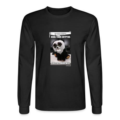 If Don't HODL Your Cryptos... - Men's Long Sleeve T-Shirt