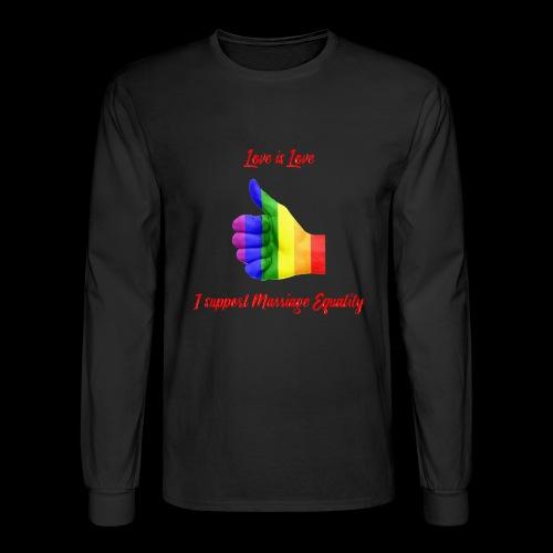Love is Love - Men's Long Sleeve T-Shirt