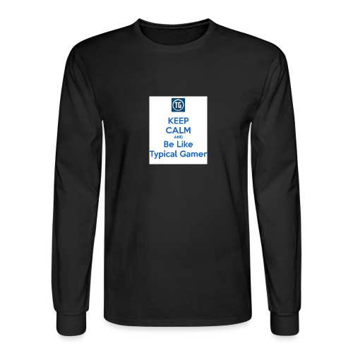 keep calm and be like typical gamer - Men's Long Sleeve T-Shirt