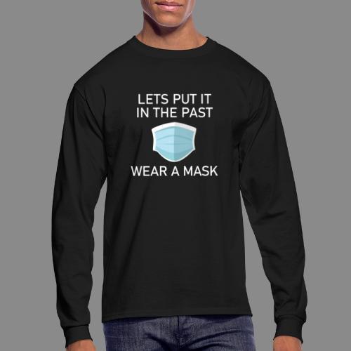Wear a Mask! - Men's Long Sleeve T-Shirt