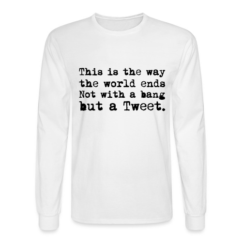 This Is the Way the World Ends - Men's Long Sleeve T-Shirt