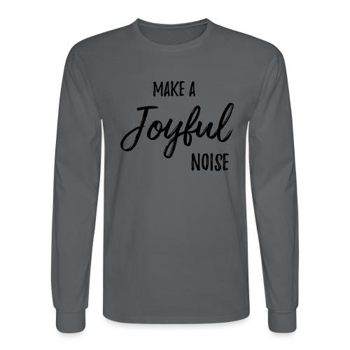 joyfulnoise2 - Men's Long Sleeve T-Shirt