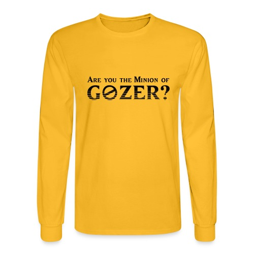 Are you the minion of Gozer? - Men's Long Sleeve T-Shirt