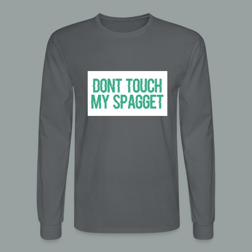 Dont you touch my spaggheti - Men's Long Sleeve T-Shirt