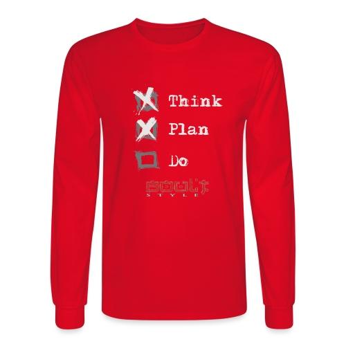 0116 Think Plan Do - Men's Long Sleeve T-Shirt
