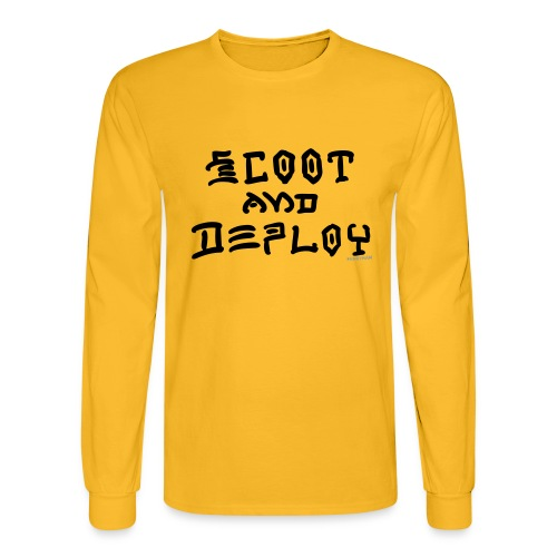 Scoot and Deploy - Men's Long Sleeve T-Shirt