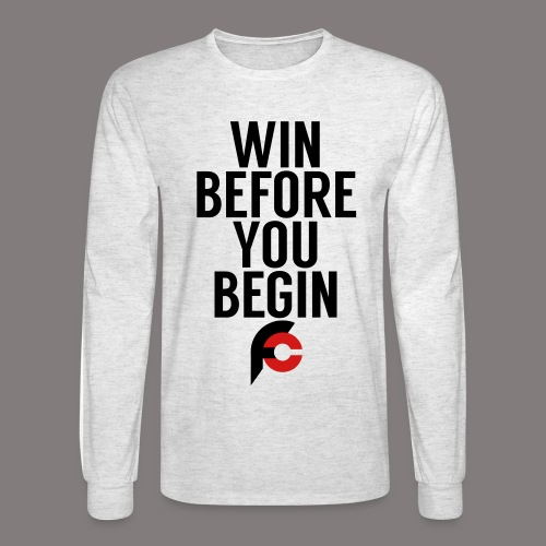 Win Before You Begin - Men's Long Sleeve T-Shirt