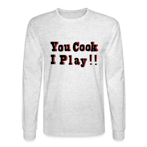2D You Cook I Play - Men's Long Sleeve T-Shirt