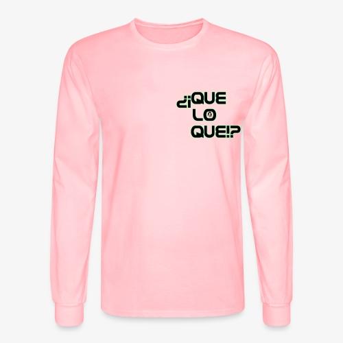 Que Lo Que - Men's Long Sleeve T-Shirt