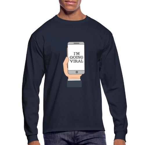 Going Viral - Men's Long Sleeve T-Shirt
