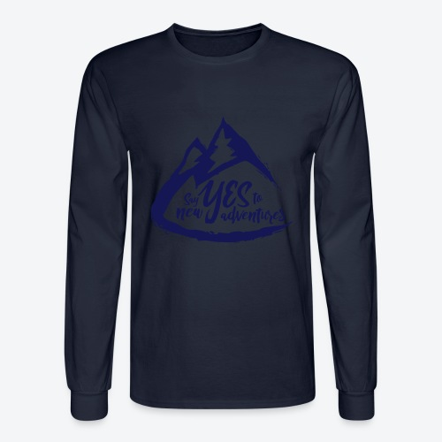 Say Yes to Adventure - Dark - Men's Long Sleeve T-Shirt