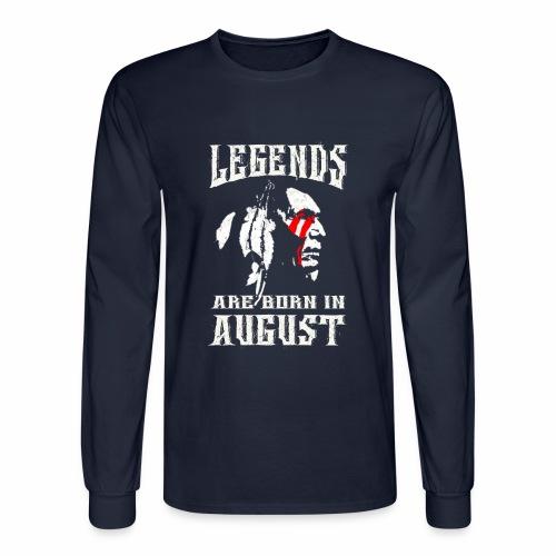 LegendborninAugust - Men's Long Sleeve T-Shirt