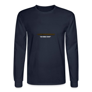 a quote - Men's Long Sleeve T-Shirt
