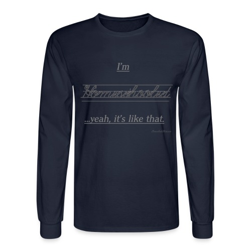 Yeah, It's Like That - Men's Long Sleeve T-Shirt