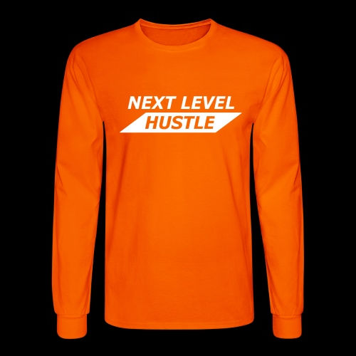 NEXT LEVEL HUSTLE - Men's Long Sleeve T-Shirt