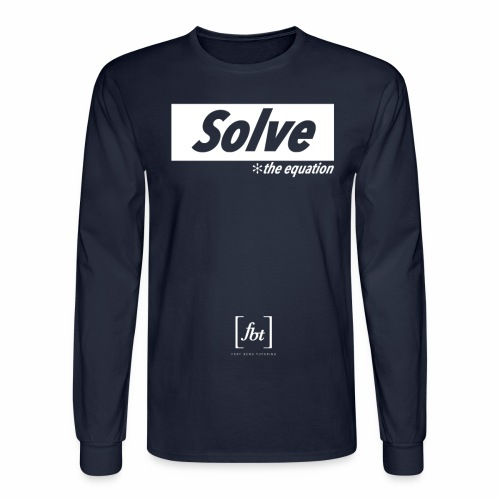 Solve the Equation [fbt] - Men's Long Sleeve T-Shirt